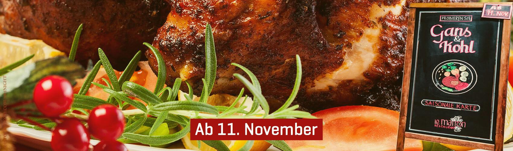 Wir wechseln unsere Saisonale Karte: Ab 11. November - Gans & Kohl