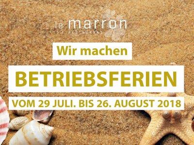 Wir machen Betriebsferien vom 29. Juli bis zum 26. August 2018