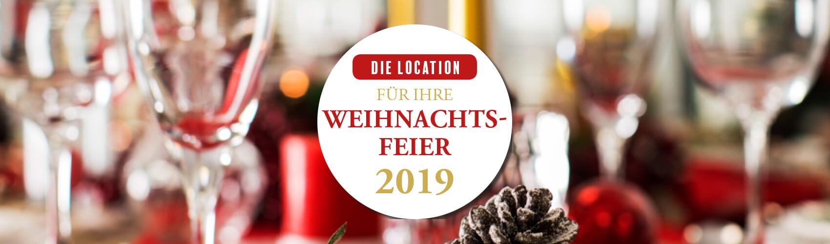 Location für Ihre Weihnachtsfeier 2019